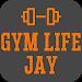 Gym Life Jay